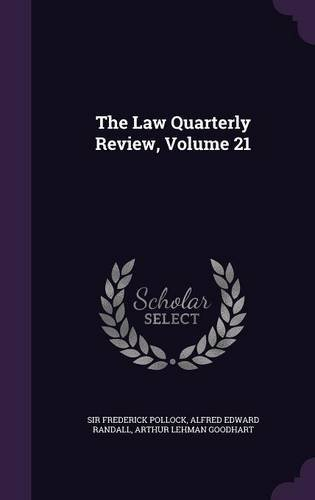 Read Online The Law Quarterly Review, Volume 21 ebook
