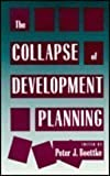 The Collapse of Development Planning, Boettke, Peter J., 0814712258