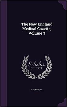 Book The New England Medical Gazette, Volume 3