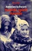 Hamide spielt Hamide: Ein türkisches Mädchen in Deutschland