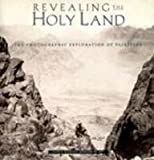 Revealing the Holy Land:The Photographic, Kathleen S. Howe and Nitza Rosovsky, 0899510949