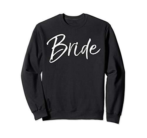 Matching Getting Ready Bride & Groom Wedding Gifts Bride Sweatshirt