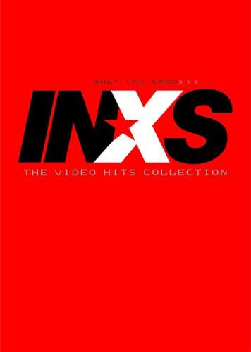 INXS - What You Need - The Video Hits Collection by Warner Bros.