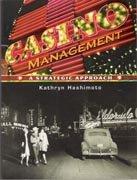 Casino Management A Strategic Approach, Edition: 1 PDF