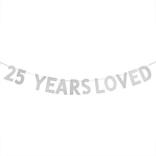WeBenison 25 YEARS LOVED Banner - 25th Birthday/Wedding Anniversary Party Decorations Photo Props - Silver