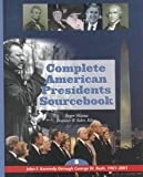 Complete American Presidents Sourcebook, Roger Matuz and Lawrence W. Baker, 0787648426