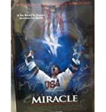 Signed Miracle Original Movie Poster by Buzz Schneider, Mike Eruzione, Patrick O'Brien Demsey, Kurt Russell, Herb Brooks, Eddie Cahill, Jim Craig, Michael Mantenuto, Jack O'Callahan, Nathan West and Bob McClanahan autographed