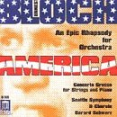 America: An Epic Rhapsody for Orchestra / Concerto Grosso for Strings & - Outlet Americas