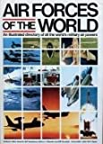 Air Forces of the World, Mark Hewish and Bill Sweetman, 0671250868