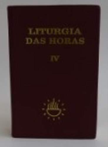 Liturgia das Horas - Volume 4