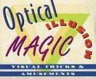Optical Illusion Magic: Visual Tricks & Amusements