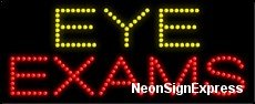 Eye Exams LED Sign ()