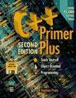 C++ Primer Plus: Teach Yourself Object-Oriented Programming/Book and Disk