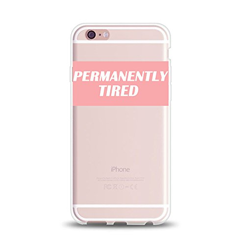 iPhone 8 Plus iphone 7 Plus Girl Case Fashion Funny Slogan Womens Girls Sassy Cute Pink Permanently Tired Slogan Saying Clear Rubber Case for iPhone 7 Plus 8 Plus 5.5""
