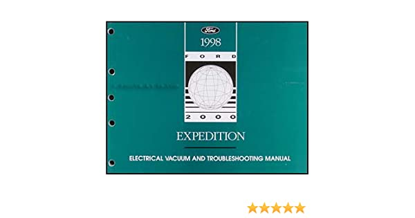 1998 Ford Expedition Electrical Vacuum Troubleshooting Manual Paperback