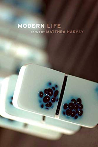 Modern Life: Poems (Kingsley Tufts Poetry Award)