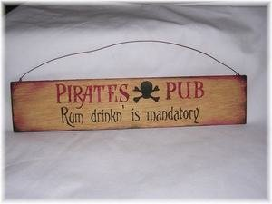 Hand Painted Pub Signs - The Little Store Of Home Decor Pirates Pub Rum Drinkin Mandatory hand painted wooden sign bar decorations