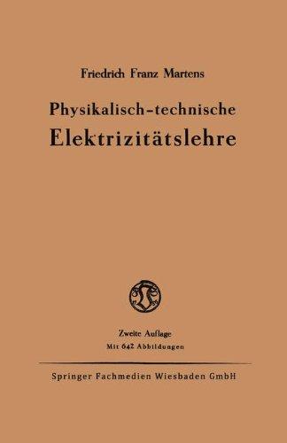 Physikalisch-technische Elektrizittslehre (German Edition)