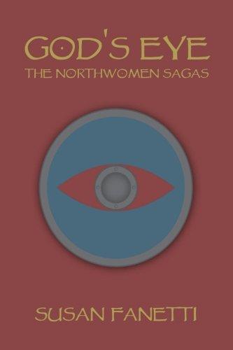 God's Eye (The Northwomen Sagas) (Volume 1)