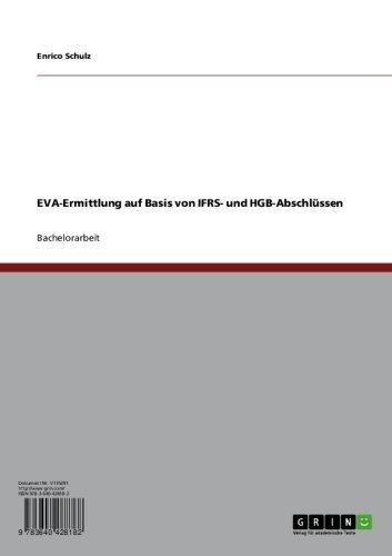 EVA-Ermittlung auf Basis von IFRS- und HGB-Abschlüssen (German Edition) Pdf