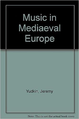 Music in Mediaeval Europe