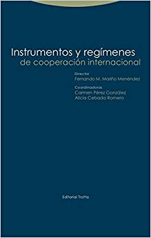 Instrumentos Y Regímenes De Cooperación Internacional por Fernando M. Mariño Menéndez epub