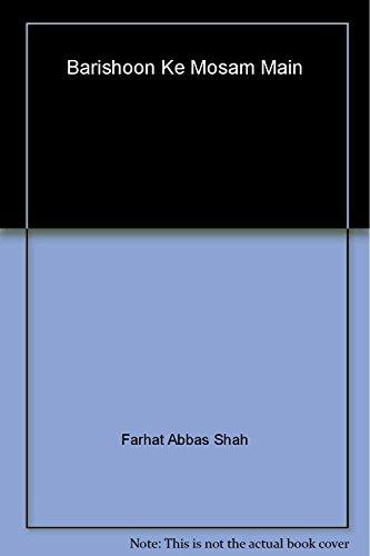 Barishoon Ke Mosam Main Farhat Abbas Shah
