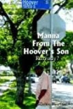 Manna from the Hoover's Son, Delvin R. Arnold, 1414012438