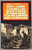 Vigilantes in Gold Rush San Francisco, Senkewicz, Robert M., 0804712301