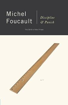 Discipline and Punish: The Birth of the Prison por [Foucault, Michel]