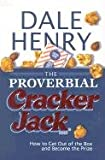The Proverbial Cracker Jack, Dale Henry, 1878951408