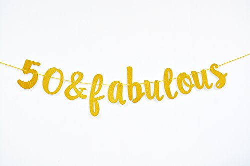 Firefairy 50 & Fabulous Cursive Banner- Happy 50th Birthday Anniversary Party Supplies, Ideas and Decorations(Gold)