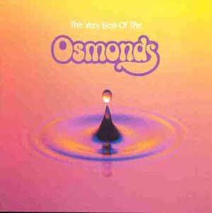 The Very Best Of The Osmonds (The Very Best Of The Osmonds)