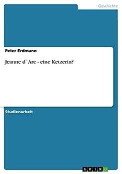 amazon   jeanne d arc   eine ketzerin german edition