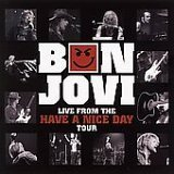 Bon Jovi - Live From The Have A Nice Day Tour (Wal-Mart Exclusive) (Uk Import) By Bon Jovi - Zortam Music