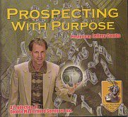 Prospecting with Purpose Presented By Jeffery Combs