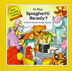 Is the Spaghetti Ready?, Frank B. Edwards, 0921285671