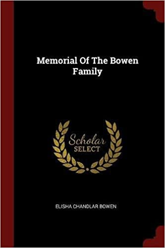 Book Memorial Of The Bowen Family