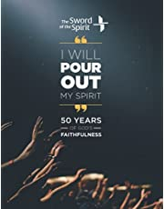 I Will Pour Out My Spirit: 50 years of God's Faithfulness