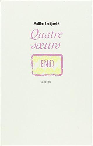 Télécharger en ligne Quatre Soeurs, tome 1 : Enid pdf