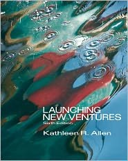 Launching New Ventures (with Management CourseMate with eBook Printed Access Card) 6th (sixth) edition Text Only pdf