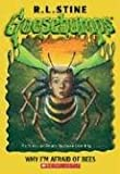 Why I'm Afraid of Bees, R. L. Stine, 0439693543