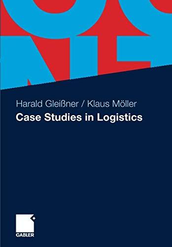 Case Studies in Logistics
