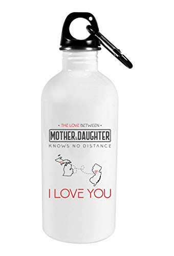 - Personalized Long Distance Mom 20oz Steel Water Bottle - The Love Between Mother & Daughter Knows No Distance Michigan State And New Jersey State I Love Mommy!