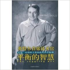 The Juggling ACT: Balancing Your Family, Faith and Work (Chinese Edition)