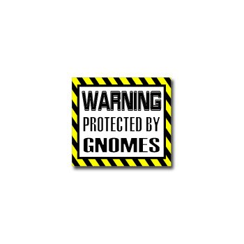 Gnomes Sticker - Warning Protected by GNOMES - Window Bumper Laptop Sticker