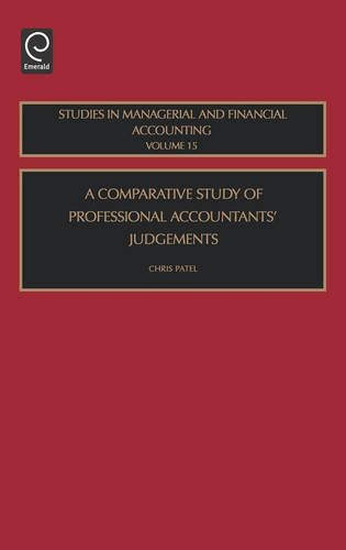 A Comparative Study of Professional Accountants' Judgements, Volume 15 (Studies in Managerial and Financial Accounting)