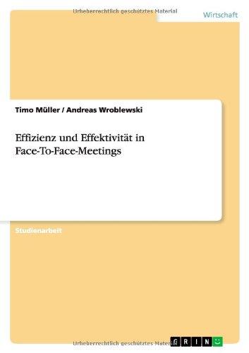 Books : Effizienz und Effektivität in Face-To-Face-Meetings (German Edition)