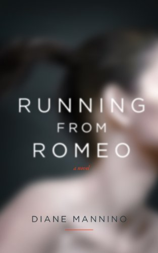 Book: Running from Romeo by Diane Mannino