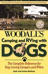 Camping and RVing with Dogs, 3rd: The Complete Reference for Dog-Loving Campers and RVers [Paperback]